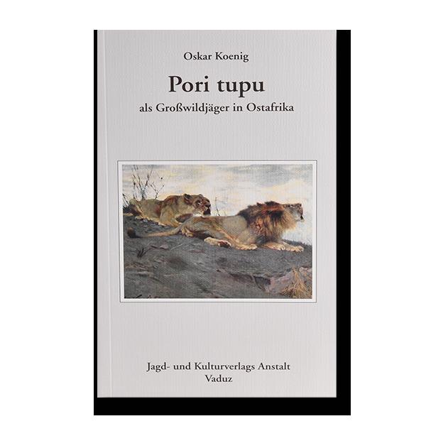 Pori tupu - Als Großwildjäger in Ostafrika im Pareyshop
