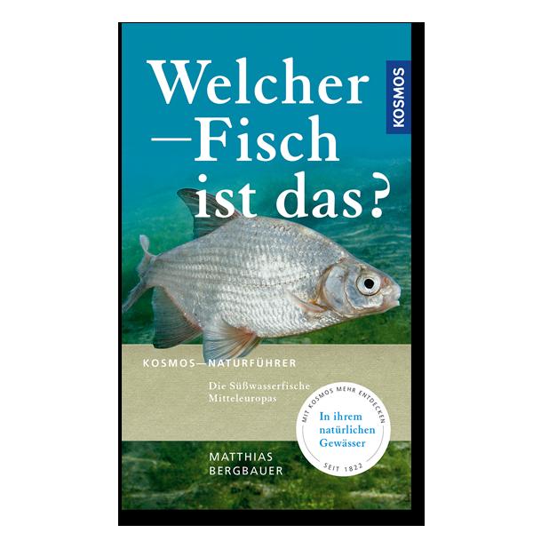 Welcher Fisch ist das? Kosmos Naturführer im Pareyshop