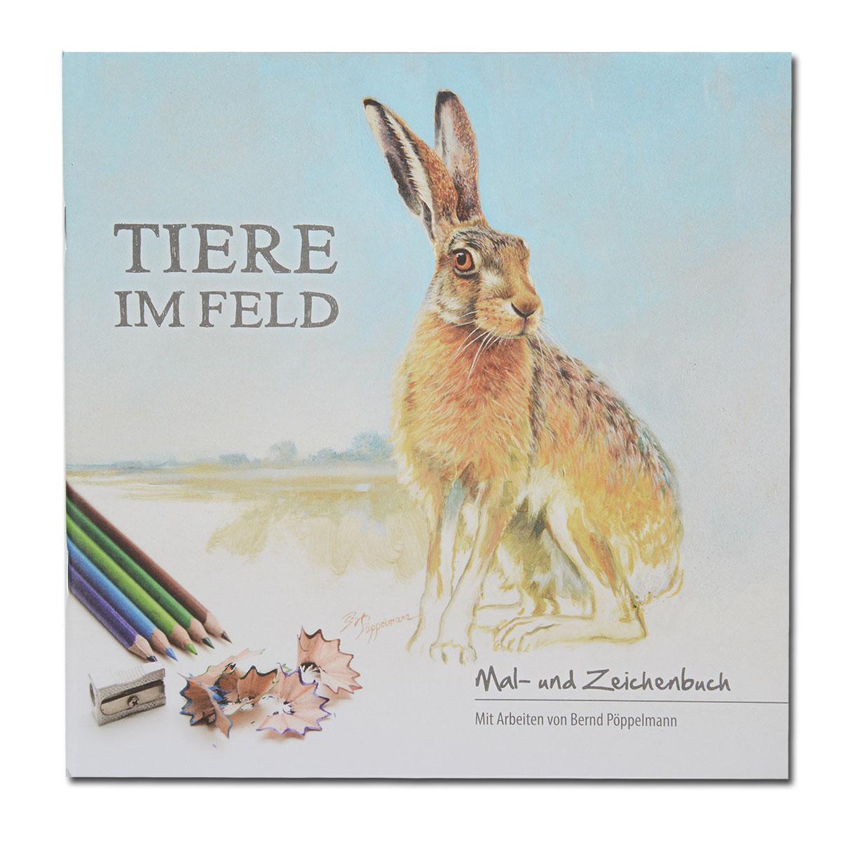 Tiere im Feld (Das Malbuch für Groß und Klein) von Bernd Pöppelmann ...
