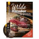 WILD UND HUND Exklusiv Nr. 50: Wilde Klassiker - Deutsche Küche mit Wild neu interpretiert inkl. DVD im Pareyshop