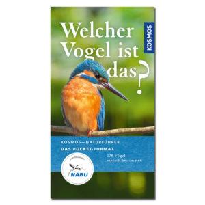 KOSMOS Naturführer: Welcher Vogel ist das? (Pocket-Format) im Pareyshop