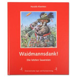 Waidmannsdank! - Die letzten Sauereien im Pareyshop