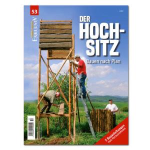 WILD UND HUND Exklusiv Nr. 53: Der Hochsitz – Bauen nach Plan im Pareyshop