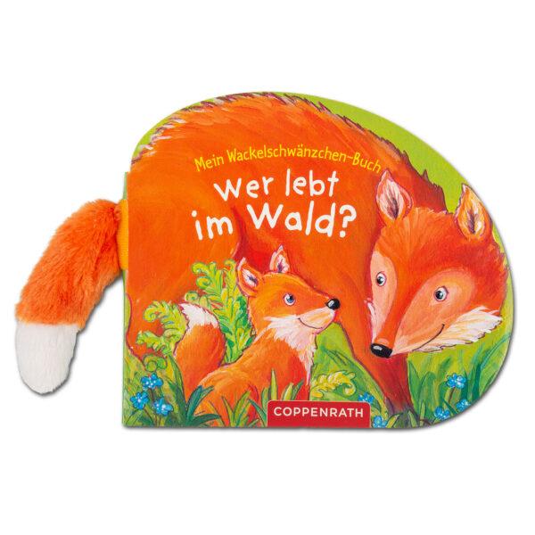 Mein Wackelschwänzchen-Buch: Wer lebt im Wald? im Pareyshop