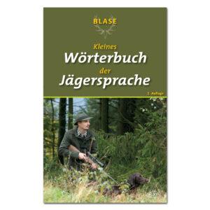 Blase - Kleines Wörterbuch der Jägersprache im Pareyshop