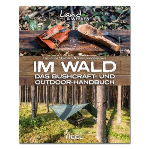 Im Wald - Das Bushcraft und Outdoor-Handbuch im Pareyshop