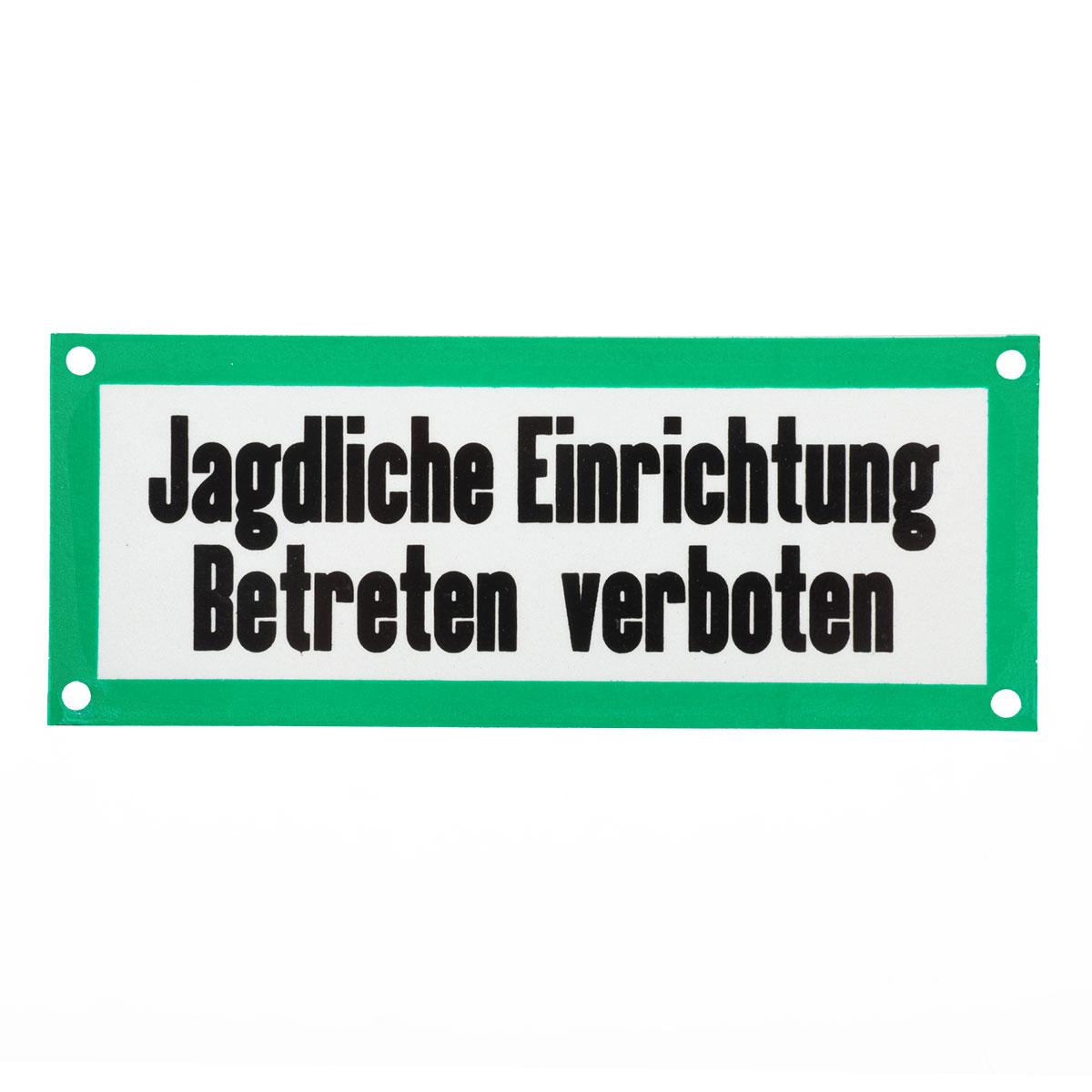 Ansitz Beschilderung 1 PVC Schild Jagdliche Einrichtung Betreten verboten