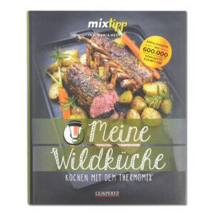 MIXtipp: Meine Wildküche - Kochen mit dem Thermomix im Pareyshop