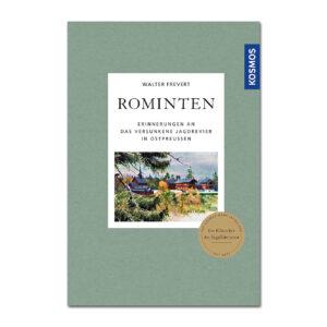 Rominten - Erinnerungen an das versunkene Jagdrevier in Ostpreussen im Pareyshop