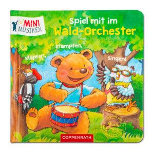 Mini Musiker - Spiel mit dem Wald-Orchester: Klopfen
