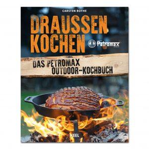 Draußen kochen - Das Petromax Outdoor-Kochbuch im Pareyshop