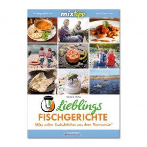 Mixtipp: Lieblings-Fischgerichte - Kochen mit dem Thermomix im Pareyshop