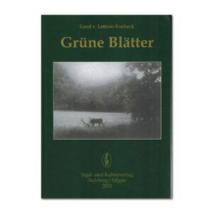 Grüne Blätter (Trilogie Gerd von Lettow-Vorbeck - Band 2) im Pareyshop