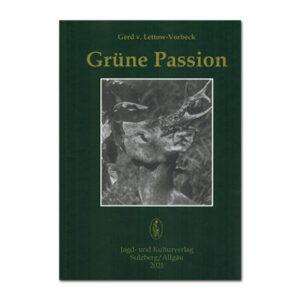 Grüne Passion (Trilogie Gerd von Lettow-Vorbeck - Band 1) im Pareyshop